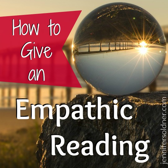 How to Give an Empathic Reading