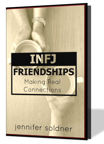 INFJ Friendships Jennifer Soldner