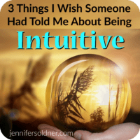 3 Things I Wish Someone Told Me about Being Intuitive