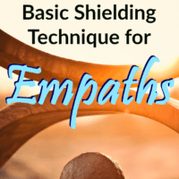 A Basic Shielding Technique for Empaths