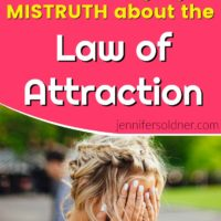 The Damaging Mistruth about the Law of Attraction
