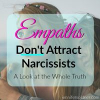 Empaths Don't Attract Narcissists