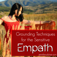 Grounding Techniques for the Sensitive Empath