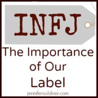 INFJ: The Importance of Our Label