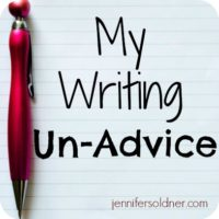 My Writing Un-Advice