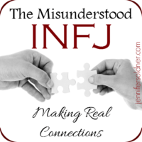 The Misunderstood INFJ: Making Real Connections