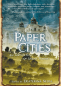 Paper Cities anthology, edited by Sedia