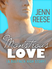 Monstrous Love (A Bulfinch High Story) by Jenn Reese