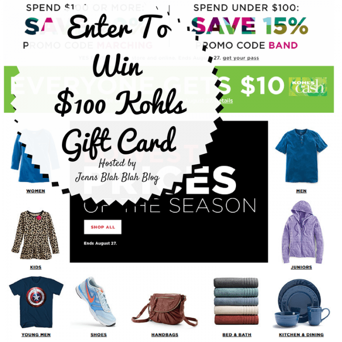 Enter To Win a $100 Kohls Gift Card