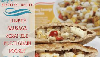 Easy Breakfast Recipes: Turkey Sausage Scramble Multi-grain Pocket