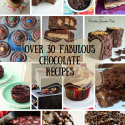 Over 30 Fabulous Chocolate Recipes