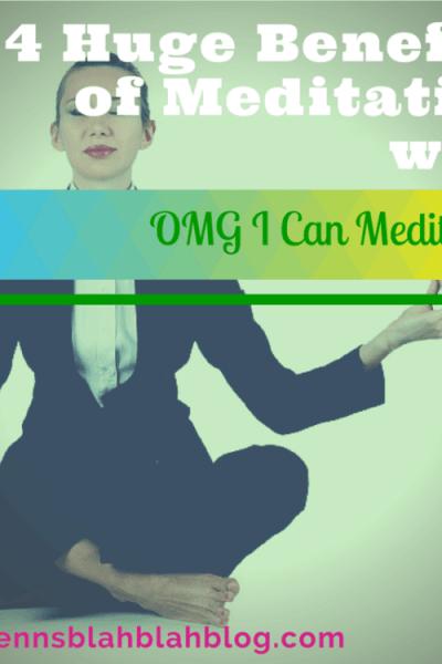 4 Huge Benefits of Meditation with OMG I Can Meditate