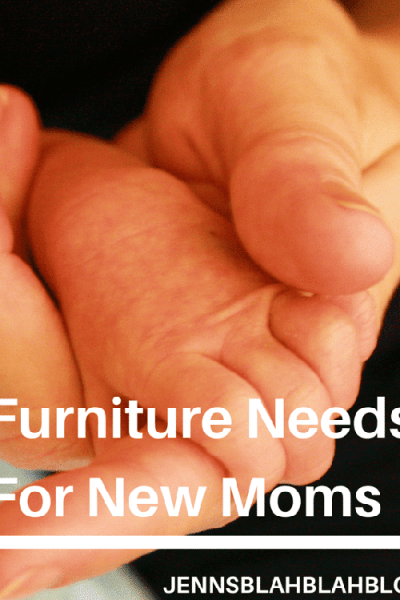 Furniture Needs For New Moms