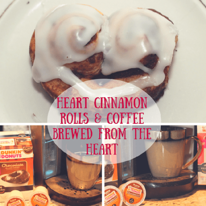 Heart Cinnamon Rolls & Coffee Brewed From The Heart