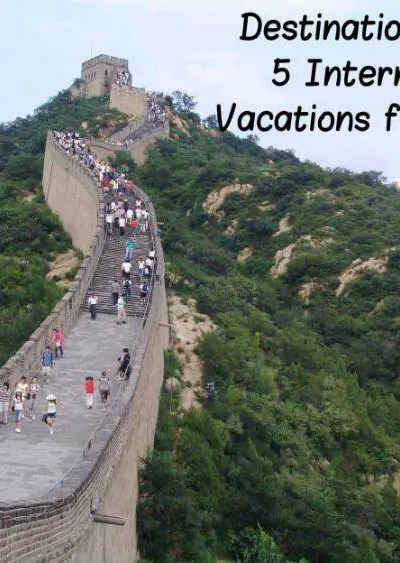Destination Delight:  5 International Vacations for Families