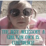 Tips For Raising Confident Girls