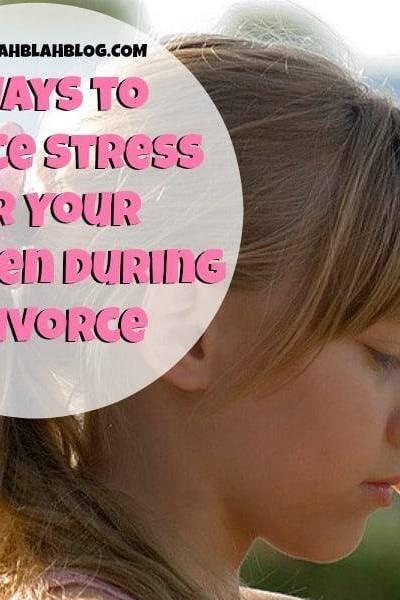 4 Ways to Reduce Stress for Children During Divorce