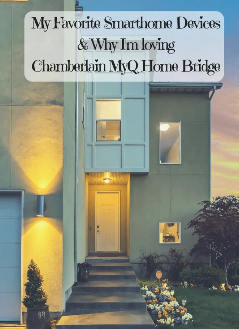 My Favorite Smart Home Devices & Why I'm loving Chamberlain MyQ® Home Bridge
