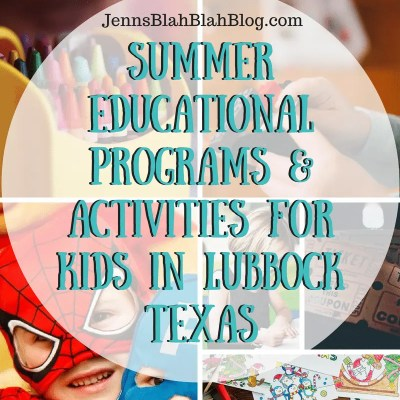 Summer Educational Programs & Activities for Kids In Lubbock Texas