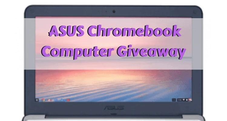 ASUS Chromebook Computer Giveaway