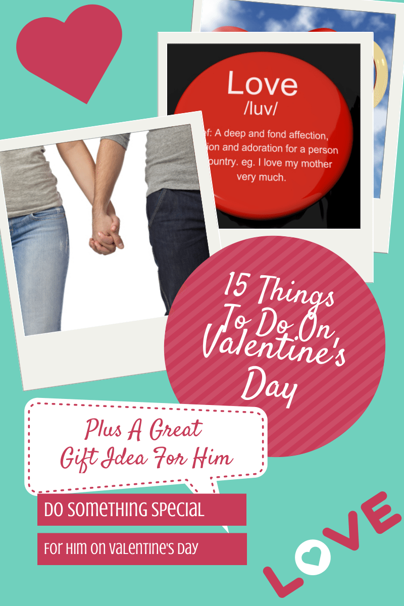 20 Romantic Valentineu0027s Day Ideas For Him   What To Do For Valentines Day  For Him