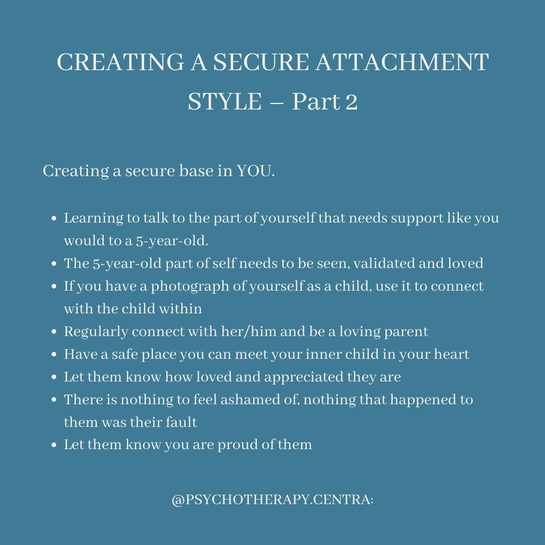 Creating a secure Attachment Style - part 2