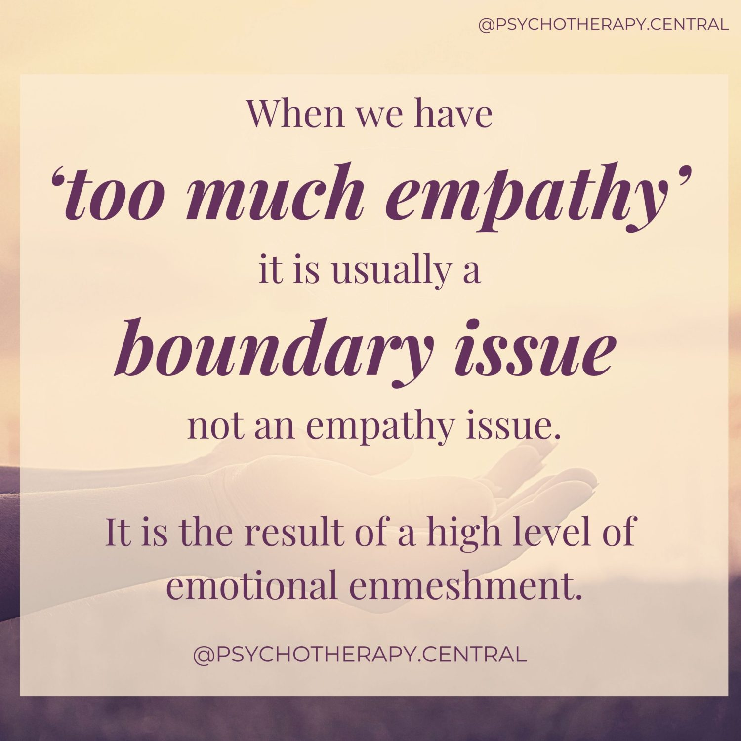 too much empathy
