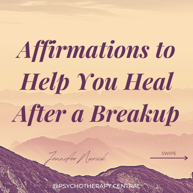 Affirmations to Help You Heal After a Breakup