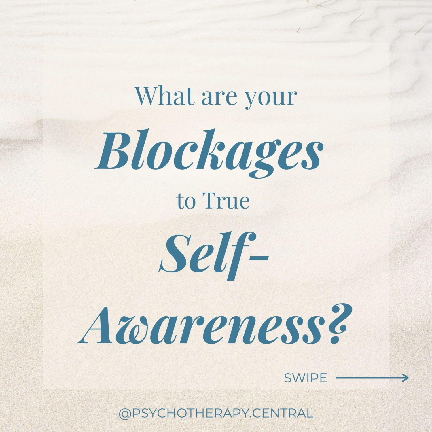 what are your blocks to self awareness?