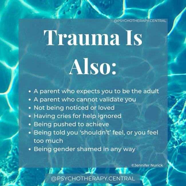 Trauma is also
