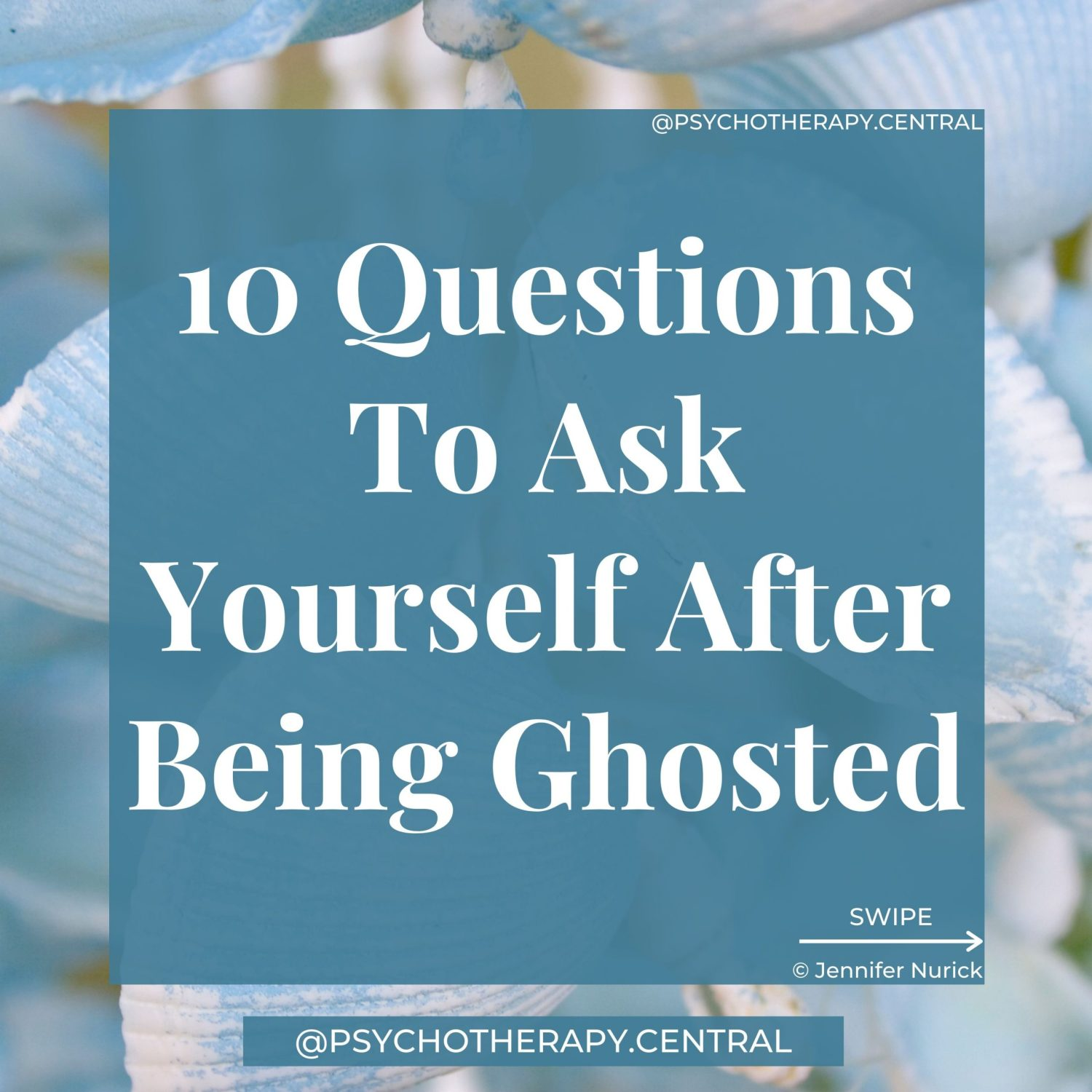10 Questions To Ask Yourself After Being Ghosted