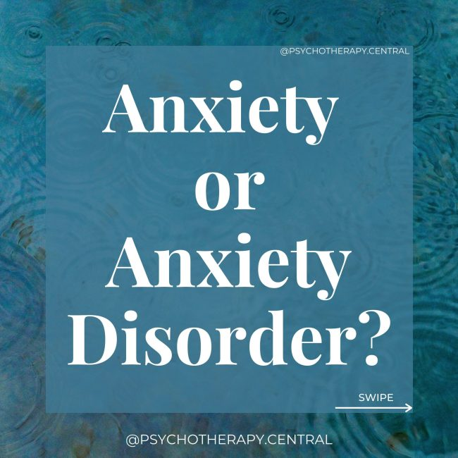 Anxiety or Anxiety Disorder? 'Normal' anxiety is a response to a specific issue, like a deadline   Anxious most of the time often, sometimes with no cause Only lasts as long as the issue, it has a start and endpoint   Intense emotional responses which can last for months Anxiety is proportional to the issue   The response can be much stronger than you would expect Can help to get things done   Interferes with life satisfaction, you may start avoiding places or people that trigger the anxiety   Physical symptoms, dizziness, nausea, trembling, racing heart, restricted breathing, difficulty concentrating Time out will often help the anxiety   The anxiety may feel impossible to manage