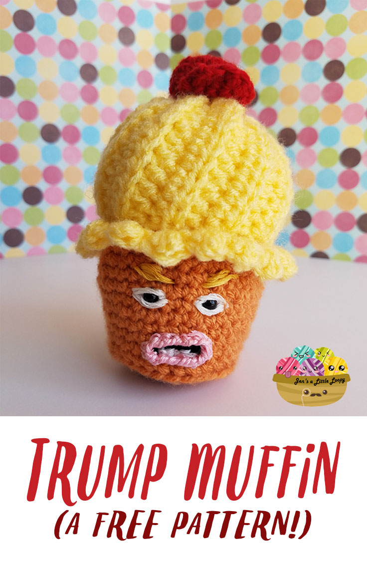 Trump is a boggart. Cast the ridikulus charm and turn him into a Trump Muffin with this free crochet pattern!