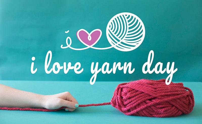 I Love Yarn Day! Woohooo!