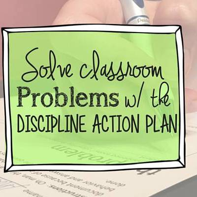 Painless discipline with the Discipline Action Plan