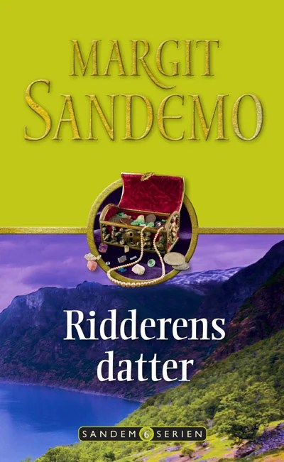 Sandemoserien 06 - Ridderens datter omslagsbillede