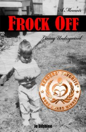 Jo Diblee's Frock Off - A Reader's Favorite Book Award Winner
