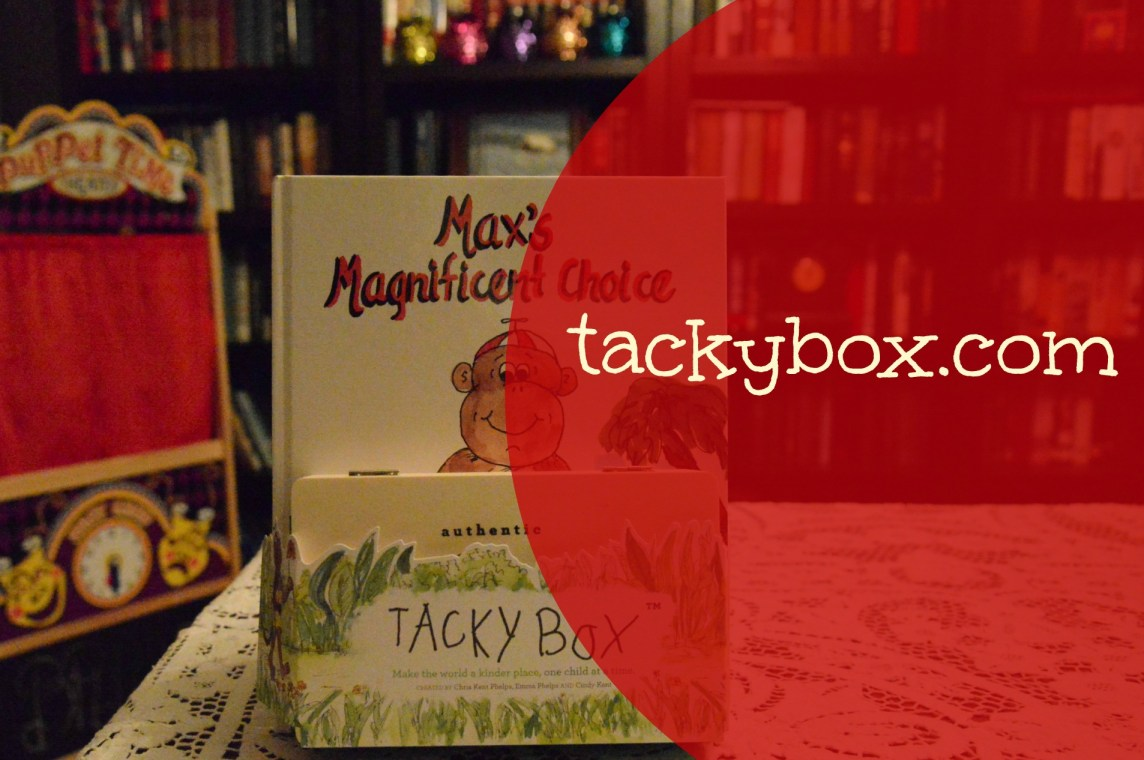 Maxs Magnificent Choice Tacky Box