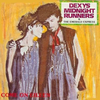 Come On Eileen Dexy Midnight Runners