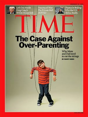 Cover of Time Magazine Feature on Over-Parenting Helicopter Parents