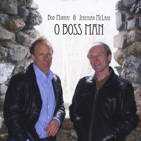 O Boss Man