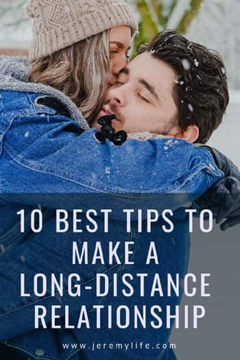 10 Best Tips To Make A Long-Distance Relationship