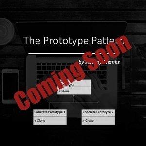 The Prototype Pattern
