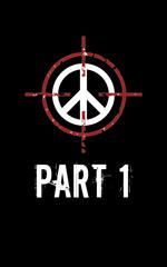 PeaceTakers - Part 1