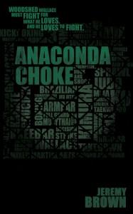 Anaconda-Choke-by-Jeremy-Brown