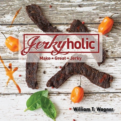 Jerkyholic Cookbook