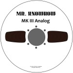 Mr.Knowhow – MKIII Analog EP (disc)