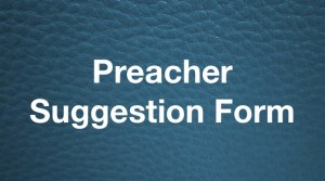 Preacher Suggestion Form BL