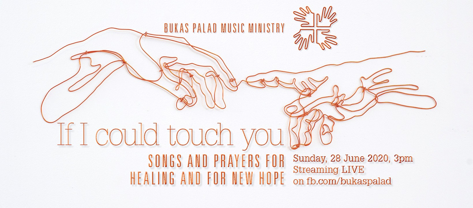 "Bukas Palad  celebrated its 34th anniversary with the online prayer concert ""If I Could Touch You: Songs for Healing and For New Hope."""