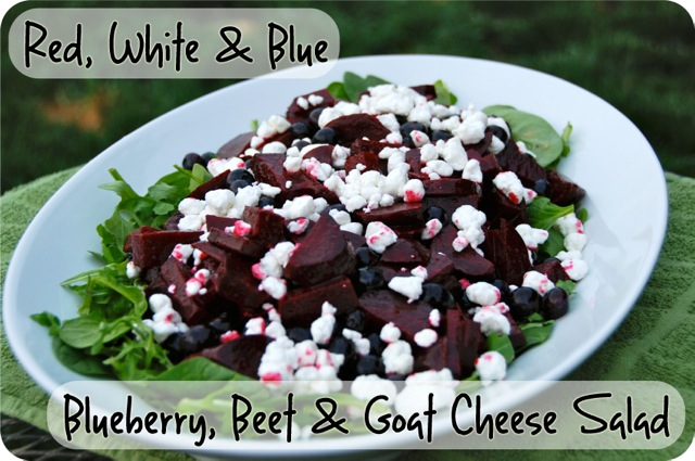 Red, White and Blue Salad - Blueberry, Beet and Goat Cheese Salad